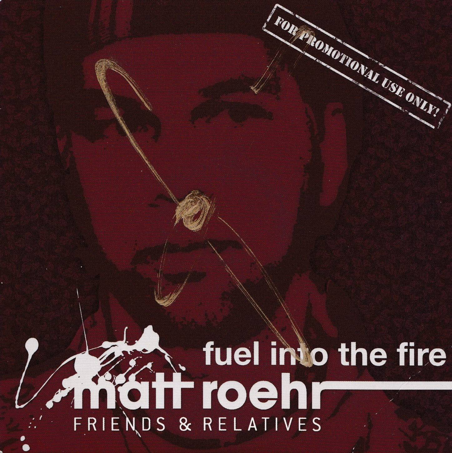 Fuel into the Fire Promo CD (1)